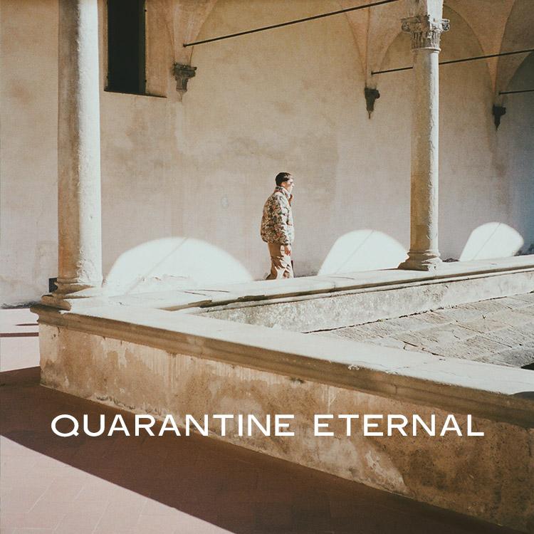 Quarantine Eternal: A Playlist by Andrew Gallo